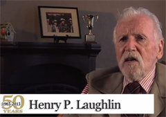 50th Anniversary Video - Henry P. Laughlin